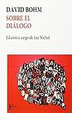 Sobre el diálogo (Nueva Ciencia)