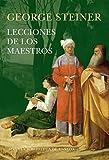 Lecciones de los Maestros: 89 (Biblioteca de Ensayo / Serie mayor)