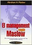 El Management según Maslow: Una visión humanista para la empresa de hoy