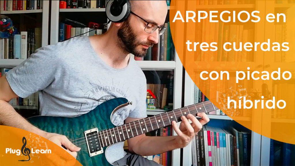 Clases guitarra valencia - Arpegios hybrid picking