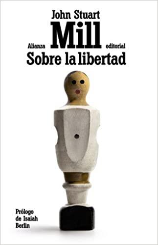 Comprar John Stuart Mill - Sobre la libertad