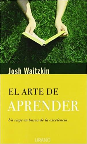 Comprar Josh Waitzkin - El arte de aprender