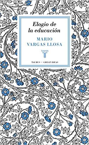 Comprar Mario Vargas Llosa - Elogio de la educación