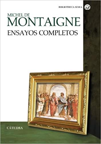 Comprar Michel de Montaigne - Ensayos completos