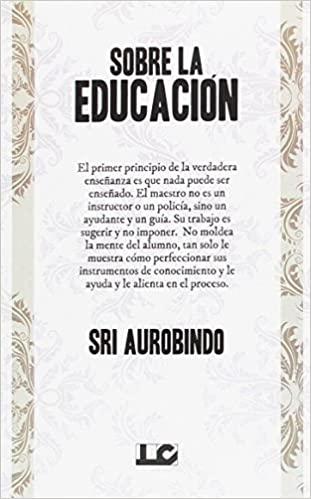 Comprar Sri Aurobindo - Sobre la educación
