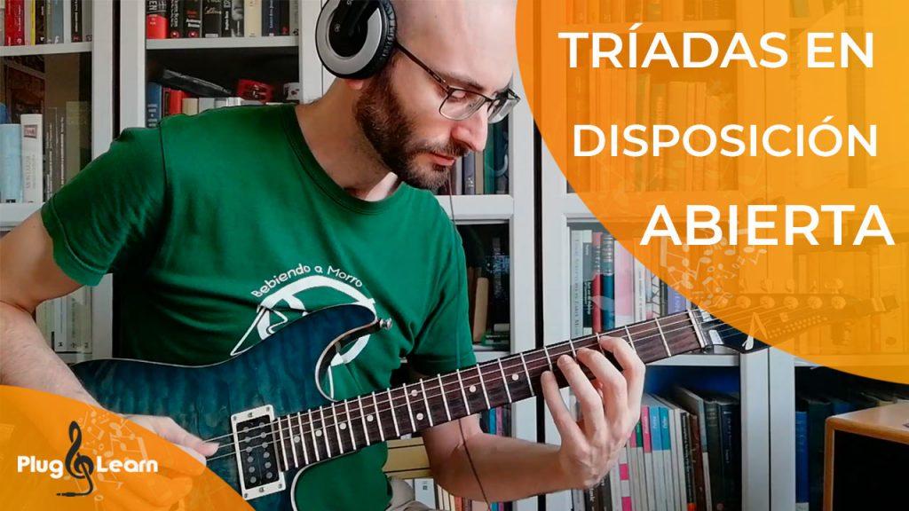 Clases guitarra valencia - Tríadas abiertas