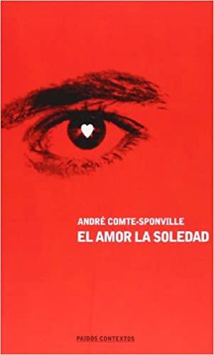 Comprar André Comte-Sponville - El amor, la soledad