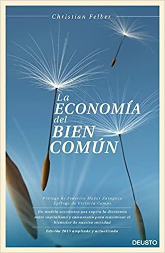 Comprar Christian Felber - La economía del bien común