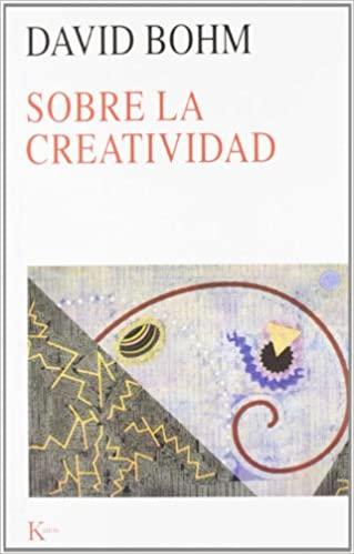 Comprar David Bohm - Sobre la creatividad
