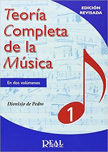 Comprar Dionisio de Pedro - TEORÍA COMPLETA DE LA MÚSICA 1