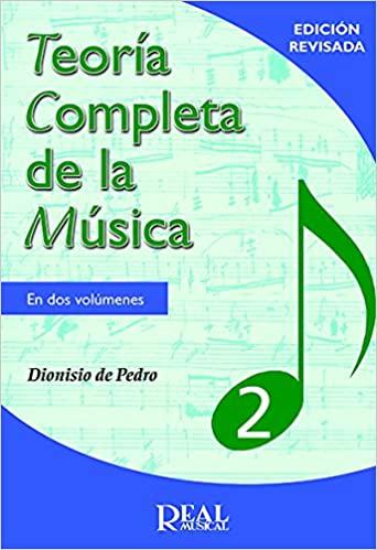 Comprar Dionisio de Pedro - TEORÍA COMPLETA DE LA MÚSICA 2