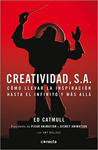 Comprar Ed Catmull - Creatividad, S. A