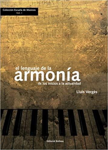 Comprar El lenguaje de la Armonia - De los inicios a la actualidad