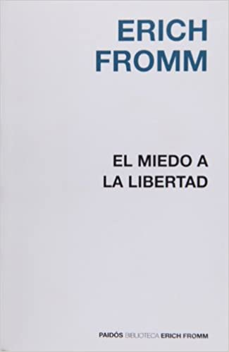 Comprar Erich Fromm - El miedo a la libertad