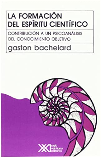 Comprar Gaston Bachelard - La formación del espíritu científico
