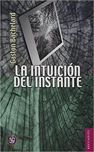 Comprar Gaston Bachelard - La intuición del instante