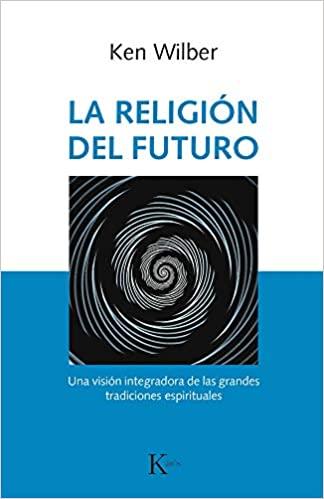 Comprar Ken Wilber - La religión del futuro