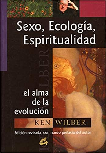 Comprar Ken Wilber - Sexo, Ecología, Espiritualidad