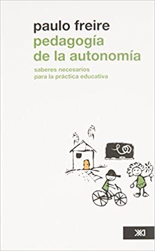 Comprar Paulo Freire - Pedagogía de la autonomía