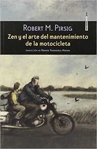 Comprar Robert M. Pirsig - Zen y el arte del mantenimiento de la motocicleta