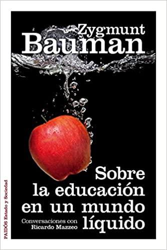 Comprar Zygmunt Bauman - Sobre la educación en un mundo líquido