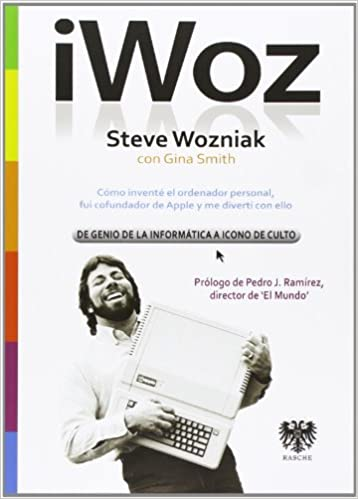 Comprar Steve Wozniak - iWoz - De genio de la informatica a icono de culto